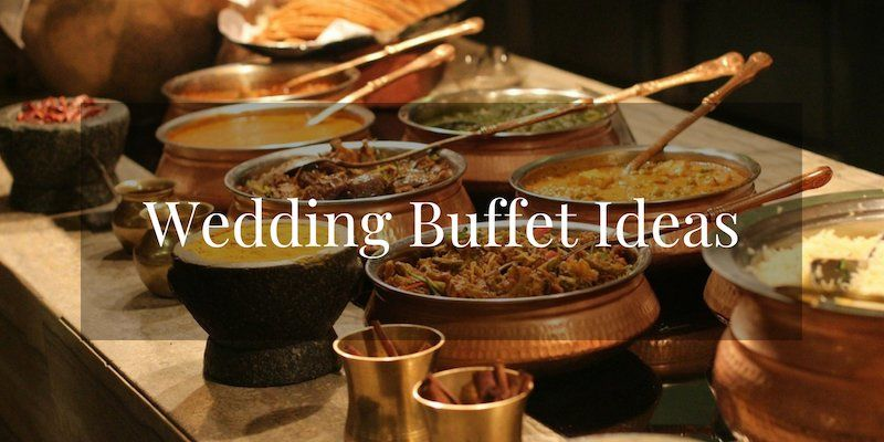 Wedding Buffet Ideas