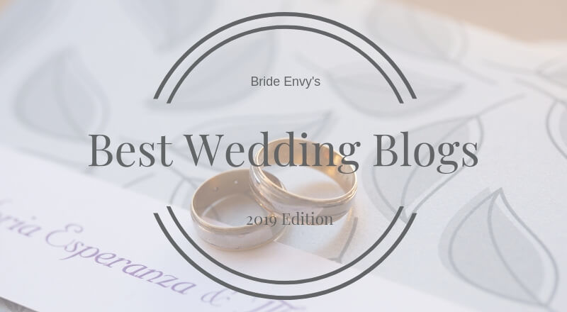 Best Wedding Blogs 2019 Edition